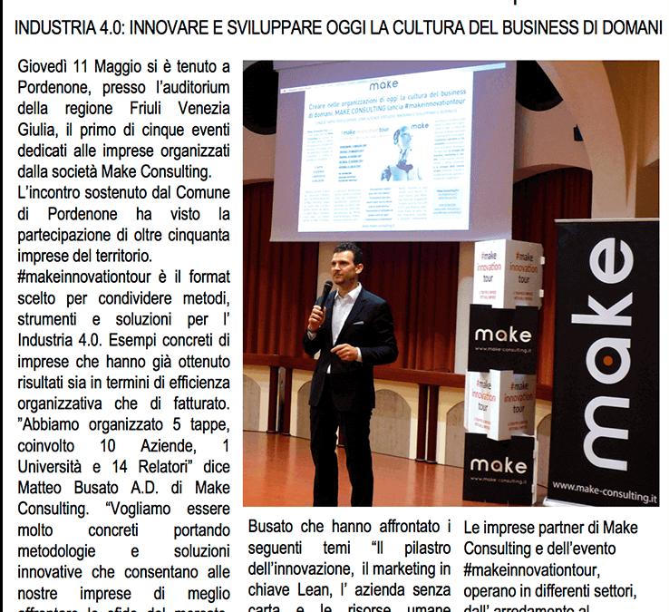 Messaggero Veneto: Make Consulting Srl a Pordenone per la prima di cinque tappe dell'evento #makeinnovationtour dedicato alle imprese