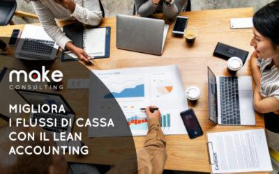Lean Accounting: Come migliorare i flussi finanziari e fare più utili