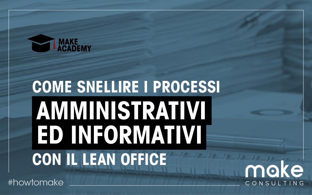 Come snellire i processi amministrativi ed informativi con il lean office