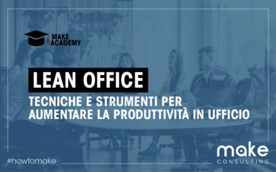 Lean office: Tecniche e Strumenti per aumentare la produttività in ufficio