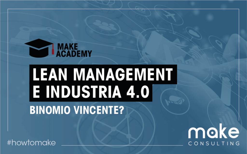 Lean Management e Industria 4.0. Binomio vincente?