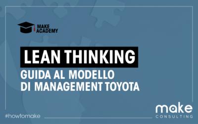 Lean thinking: Guida al modello di management Toyota
