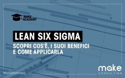 Lean Six Sigma: cos'è, benefici e procedura operativa