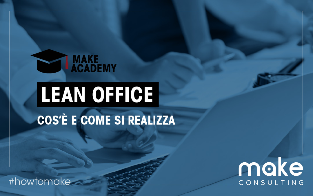 Cos'è e come si realizza il lean office