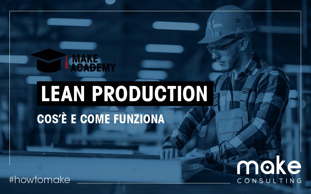 Cos'è e come funziona la Lean Production