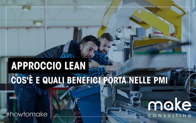 Approccio LEAN: cos'è e quali benefici porta nelle PMI
