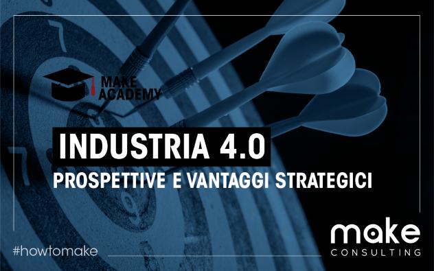 Industria 4.0 prospettive e vantaggi strategici
