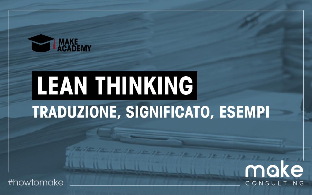 Lean thinking: traduzione, significato, esempi pratici
