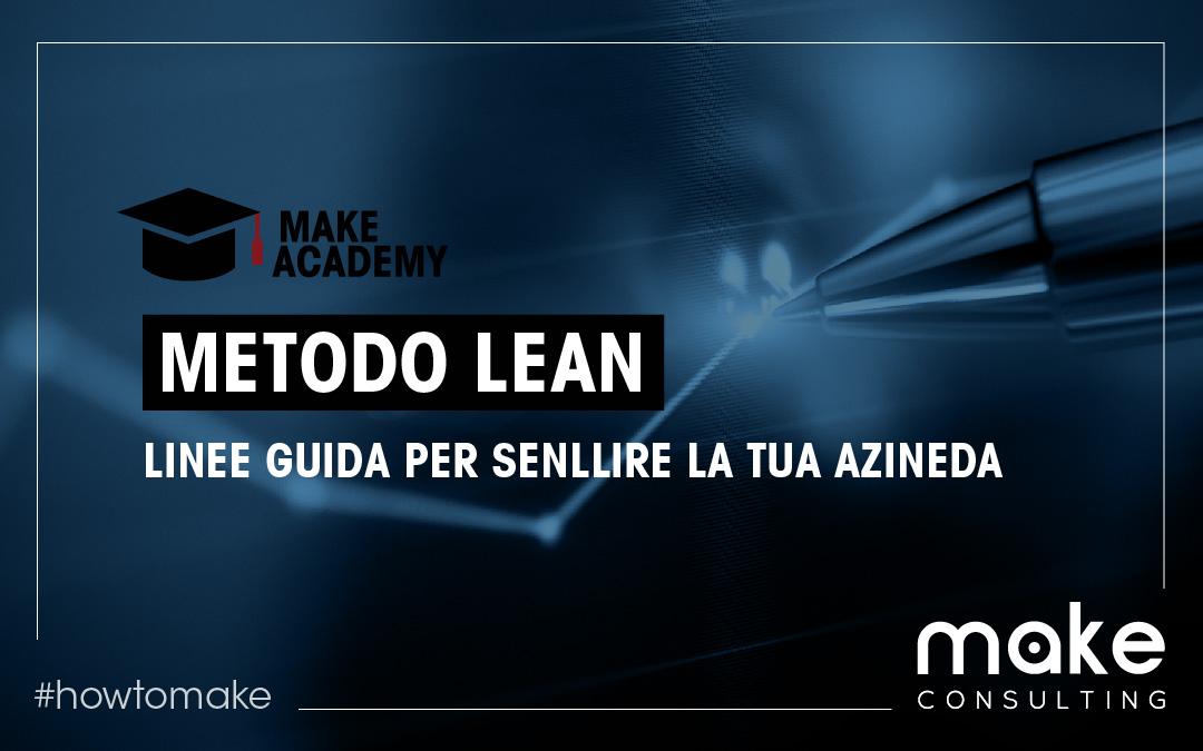 Metodo Lean: linee guida per snellire la tua azienda