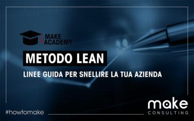 Metodo Lean: IL carburante per rendere più performante la tua azienda